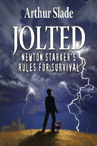 Jolted, by Arthur Slade